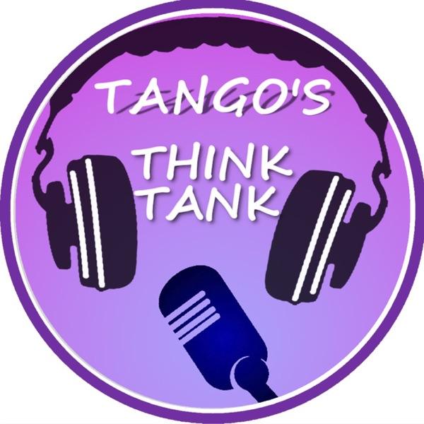 Tango's Think Tank