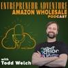 Entrepreneur Adventure Amazon Wholesale Online Business Podcast artwork