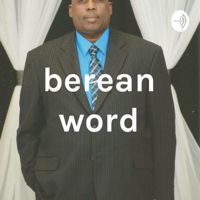Berean Word podcast