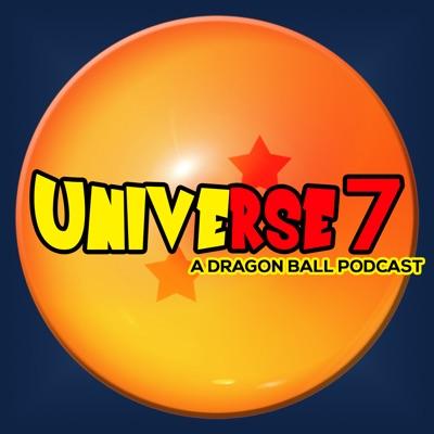 Universe 7: A Dragon Ball Podcast