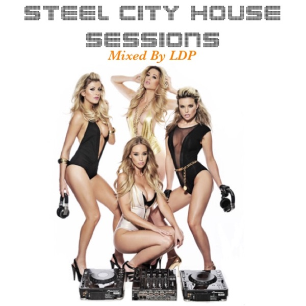 Steel City House Sessions