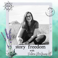 story freedom podcast