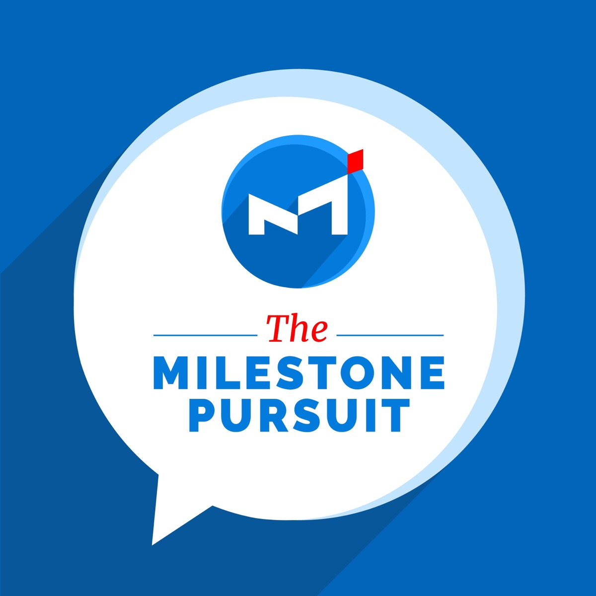 The Milestone Pursuit