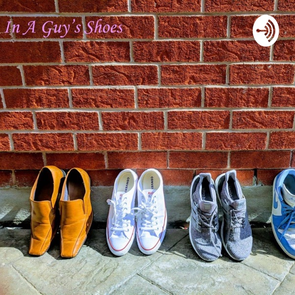 In A Guy's Shoes