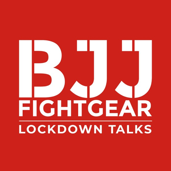 BJJ Fightgear Lockdown Talks