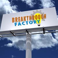 Breakthrough Factory podcast