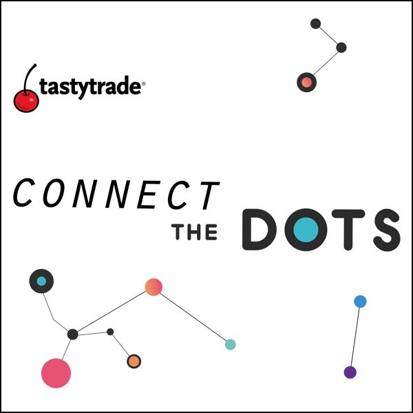 tastytrade's Connect the Dots