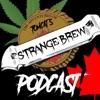 Strange Brew Podcast! artwork
