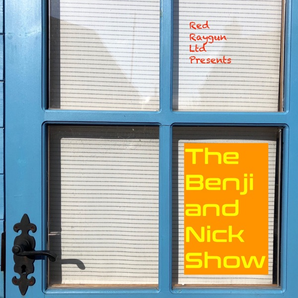 The Benji and Nick Show