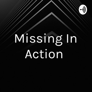 Missing In Action