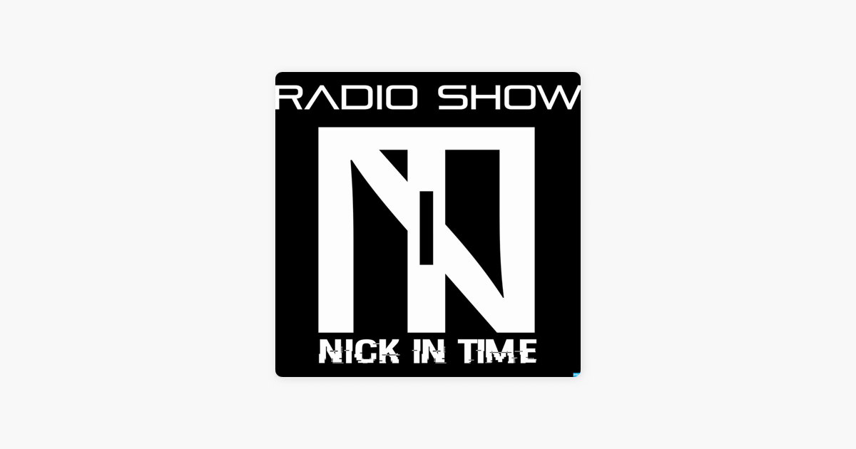 Nick In Time Radio Show on Apple Podcasts