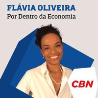 Por dentro da economia - Flávia Oliveira podcast