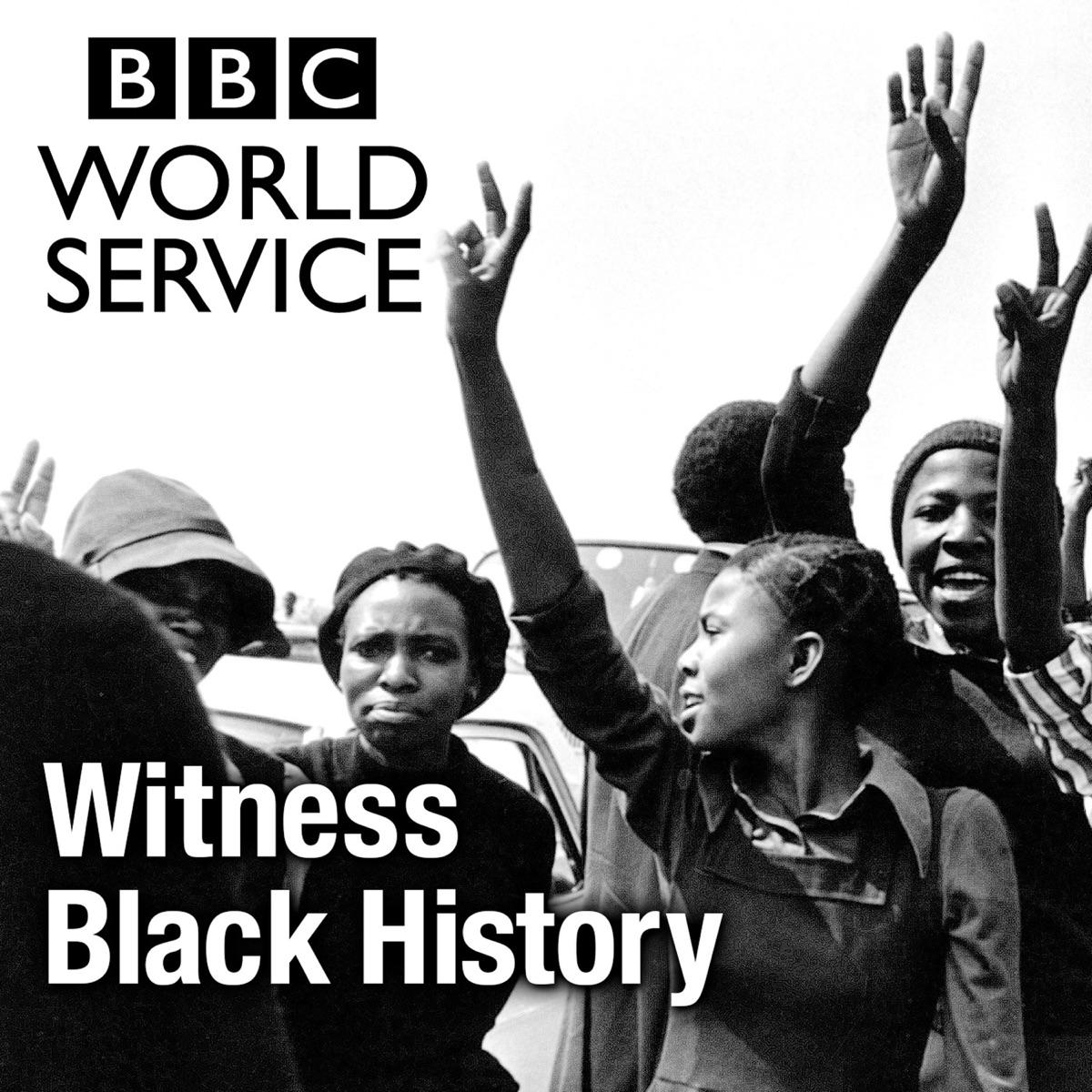 Witness History Witness Black History Podcast Podtail