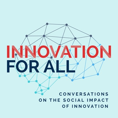 Innovation For All - Diversity in Tech and Business