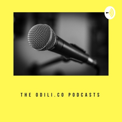 The Odili.co Podcasts