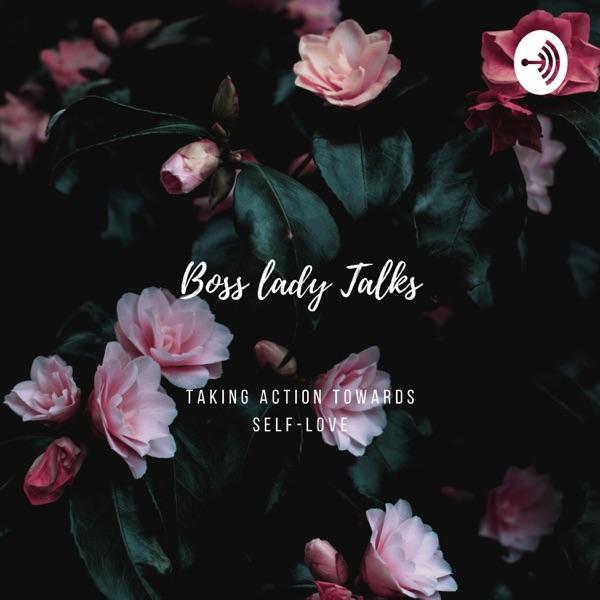 Boss Lady Talks