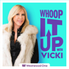 Whoop It Up with Vicki - Westwood One Podcast Network