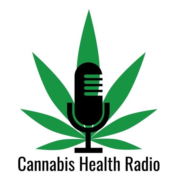 Cannabis Health Radio - Podcast – Podtail