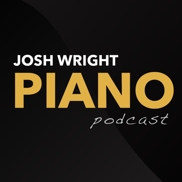 The Josh Wright Piano Podcast