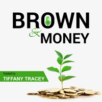 Brown and Money podcast