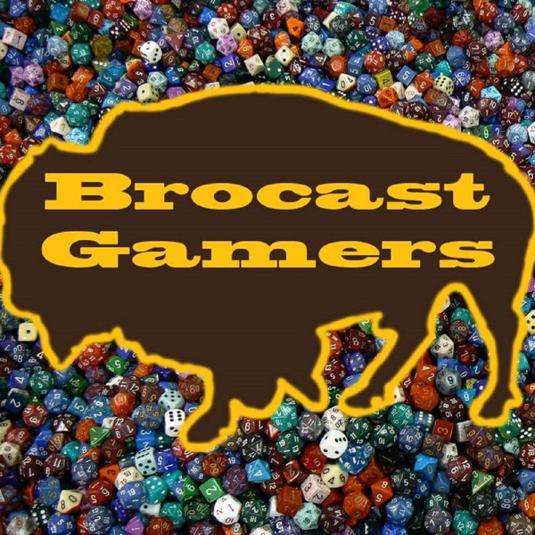Brocast Gamers - ROTRL Part 1