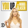 You Up with Nikki Glaser artwork