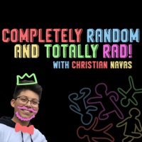 Completely Random and Totally Rad! podcast