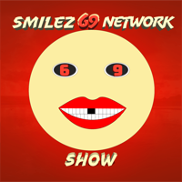Smilez69Network podcast