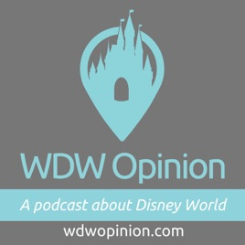 WDW Opinion - Disney World Opinions Shared Weekly: Things A