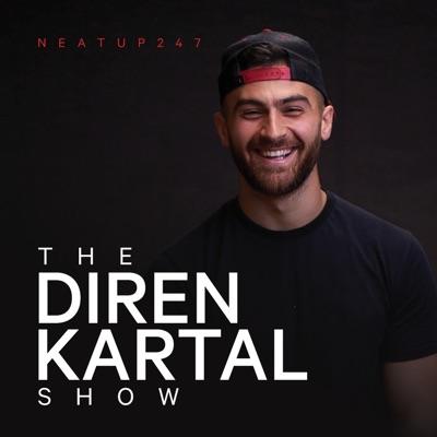 The Diren Kartal Show