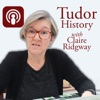 Tudor History with Claire Ridgway artwork