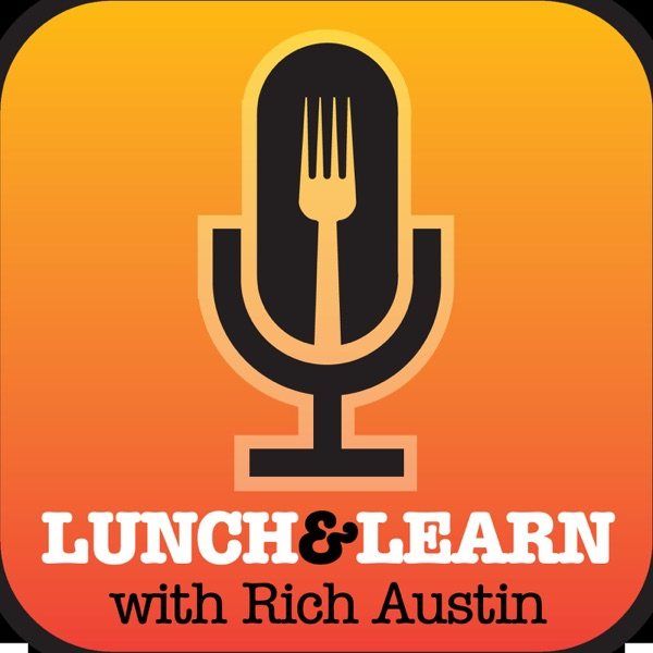 Lunch & Learn with Rich Austin