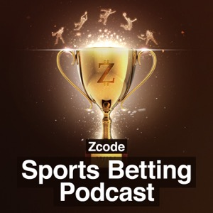 Sports Betting Podcast by Zcode