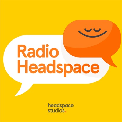 Radio Headspace:Andy Puddicombe & Headspace Studios