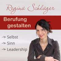 Berufung gestalten: Selbst, Sinn, Leadership podcast