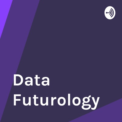 Data Futurology - Data Science, Analytics, Machine Learning and Artificial Intelligence For Leaders