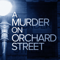 A Murder On Orchard Street