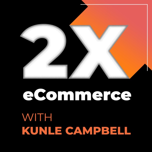 2X eCommerce Podcast