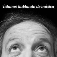 Diego Capusotto: Estamos hablando de Música podcast