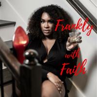 Frankly with Faith podcast