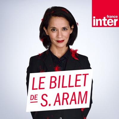 Le Billet de Sophia Aram:France Inter