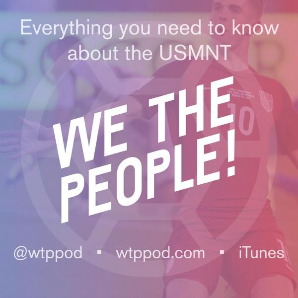 We The Peeps USMNT & USWNT Soccer Podcast