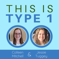This is Type 1: Real-Life Type 1 Diabetes podcast