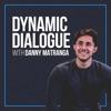 Dynamic Dialogue with Danny Matranga artwork