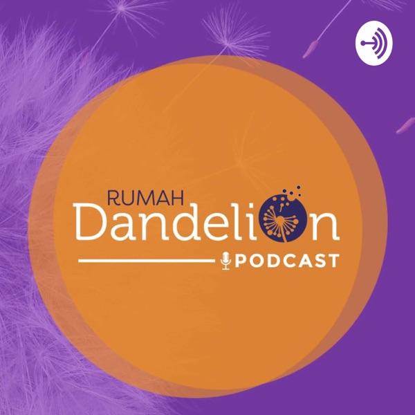 Podcast Rumah Dandelion