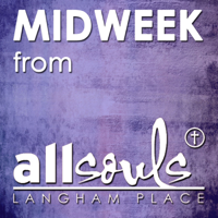All Souls Midweek Sermons podcast