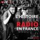 Histoire de la Radio En France