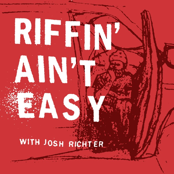 Riffin' Ain't Easy