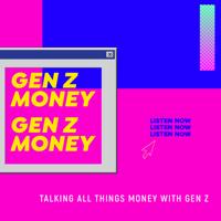 gen z money podcast