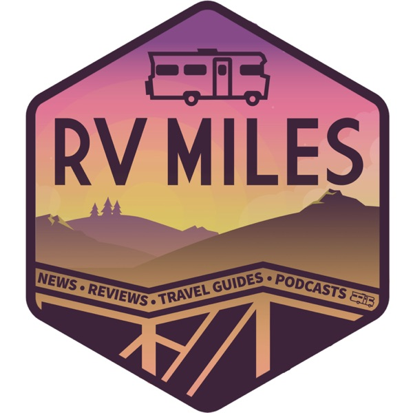 RV Miles Podcast